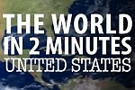 Die Welt in zwei Minuten: USA