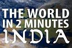 Die Welt in zwei Minuten: Indien