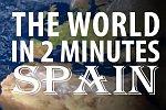 Die Welt in zwei Minuten: Spanien