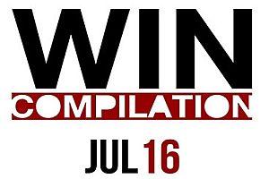 WIN Compilation Juli 2016